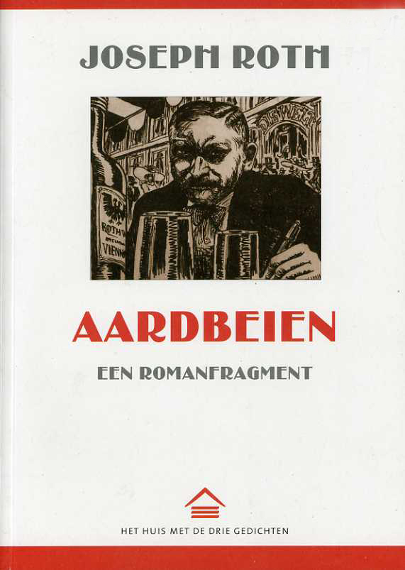 Joseph Roth Aardbeien uitgeverij Het Huis met de Drie Gedichten