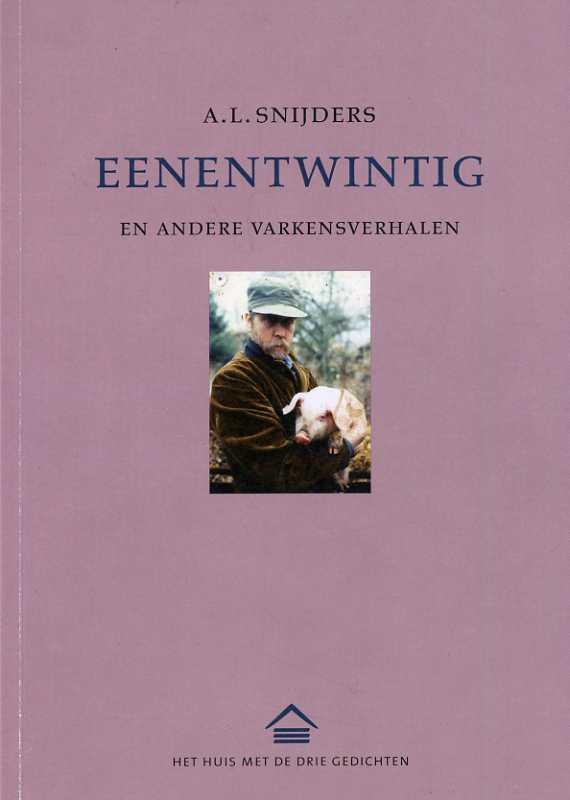 Eenentwintig A.L. Snijder uitgeverij Het Huis van de Drie Gedichten