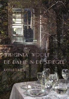 Virginia Woolf De dame in de spiegel uitgeverij Het Huis met de Drie Gedichten